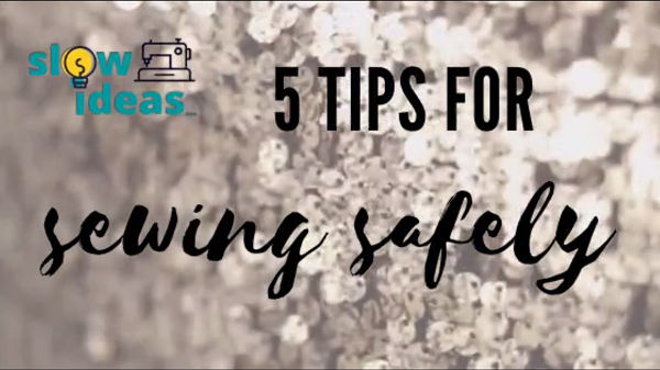 5 Tips for Sewing Safely